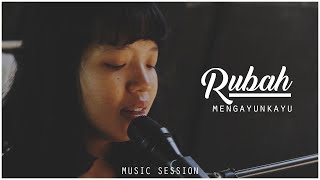 Mengayun Kayu - Rubah #MusicSession