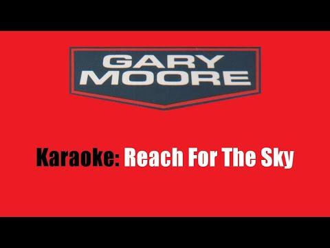 Karaoke: Gary Moore / Reach For The Sky