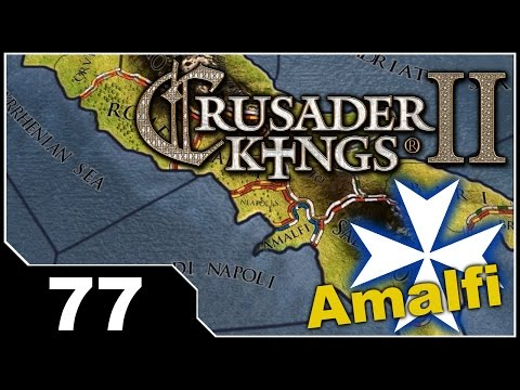 Crusader Kings 2 - Republic of Amalfi EP77