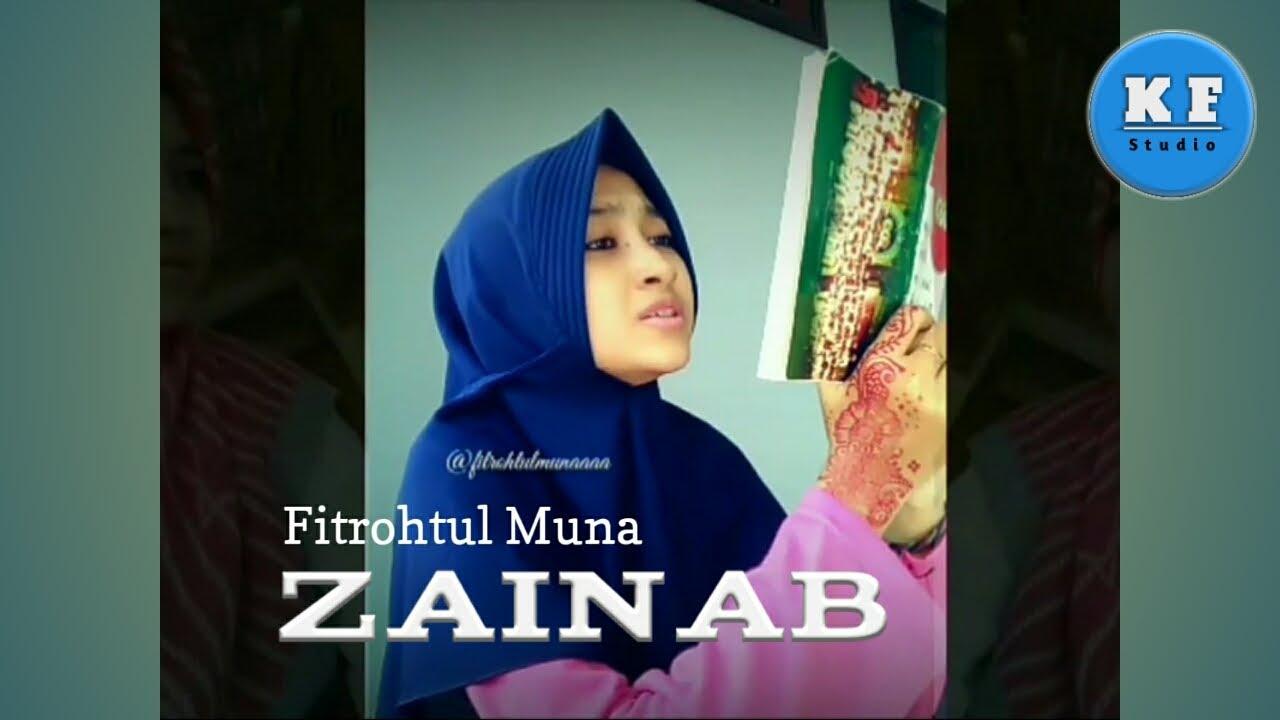 Zainab (album Al Mubarok Qudsiyyah - Generasi Asnawiyyah) - Fitrohtul Muna