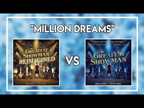 Million Dreams P!nk Vs Original