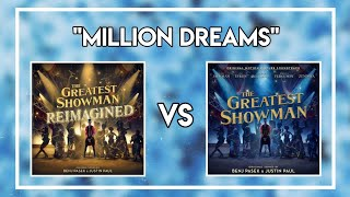 Million Dreams P!nk vs Original Video