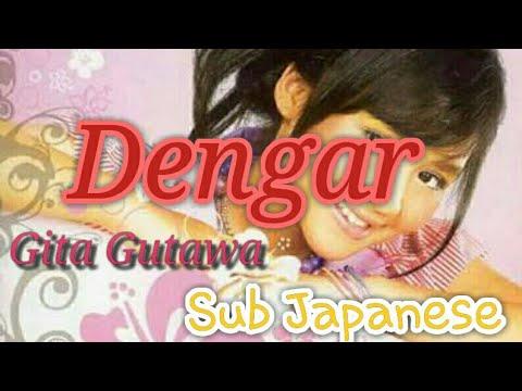 Gita Gutawa - Dengar Sub Japanese