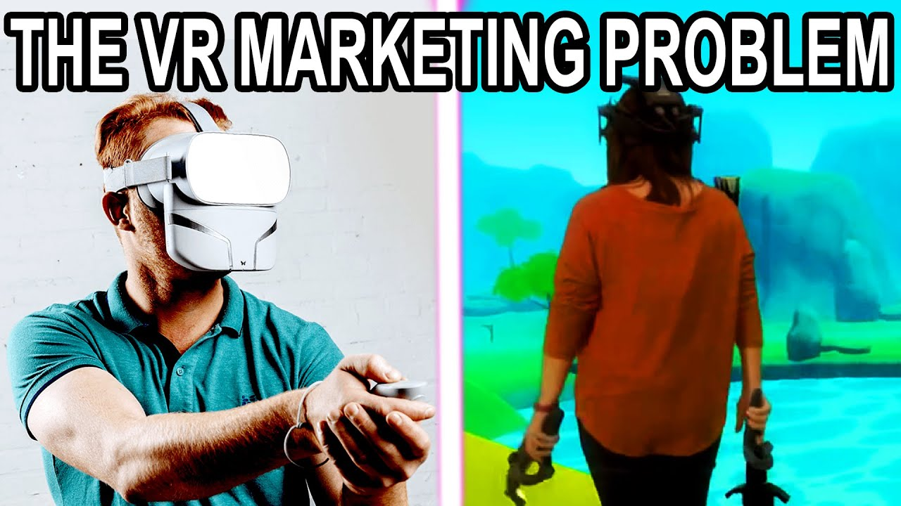 VR Marketing Problem: Need to See It To Believe It