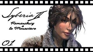 Syberia II le film ~ Romansburg & le Monastère VF