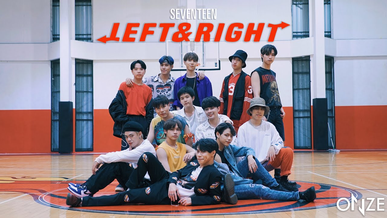 SEVENTEEN (세븐틴) 'Left & Right' Dance Cover by ONZE from Thailand