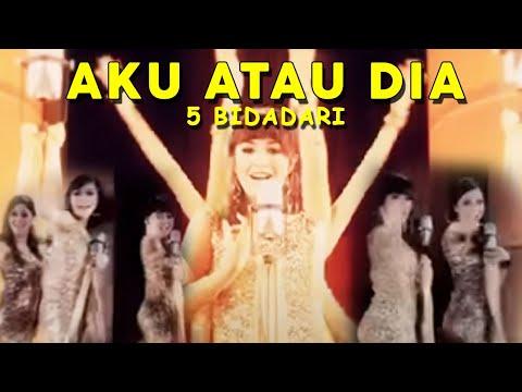 5 Bidadari - Aku atau Dia (Official Video Clip with RBT)