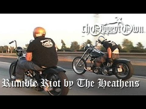 Rumble Riot by The Heathens (Choppertown motorcycle movie - real biker flick)