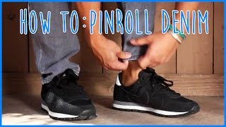 HOW-TO PIN ROLL YOUR DENIM/PANTS I MEN