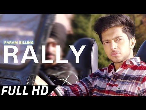 RALLY  Param Billing ● Latest Punjabi Song ● Punjaab Records