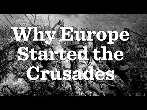 The First Crusades Part I
