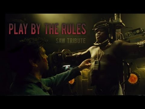SAW || Play By The Rules