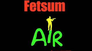 Fetsum - Air