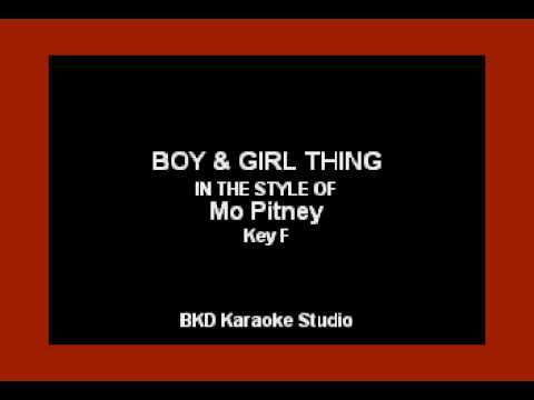 Boy & A Girl Thing (In the Style of Mo Pitney) (Karaoke with Lyrics)