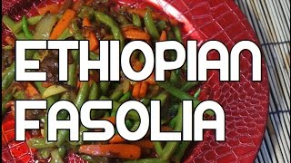 Ethiopian Fasolia Recipe - Amharic Vegan Vegetables Video
