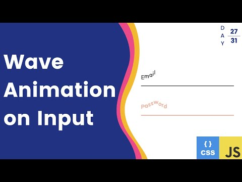 Wave Animation On Inputs - CSS And JavaScript Tutorial - Day 27