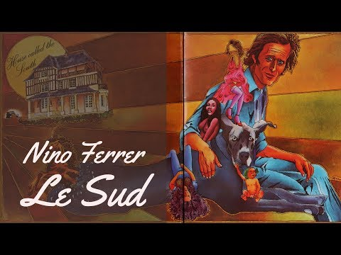 Nino Ferrer - Le Sud / South (french song w/ english subtitles) - 1975