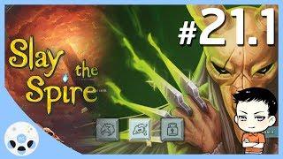 ทางหนีทีไล่ - Slay the Spire #21.1