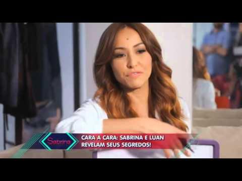 Cara a cara: Sabrina e Luan revelam seus segredos!