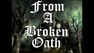 From A Broken Oath - Till Death Do Us Part (Official Audio)