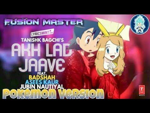 AKH LAD JAAVE Pokemon version    Ash x Serena love story    by Pokemon amv maker