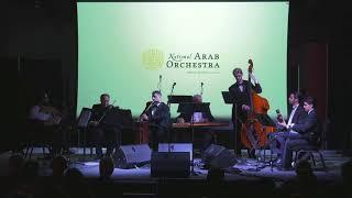 National Arab Orchestra Takht Ensemble - Sama'i Bayati il-Aryan