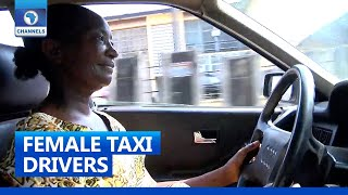 Nigerian Female Taxi Drivers Thrive In A Male-Dominated Industry | Community Report