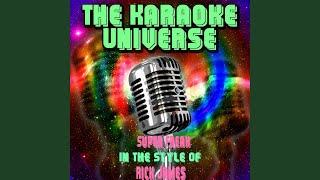 Super Freak (Karaoke Version) (In the Style of Rick James)