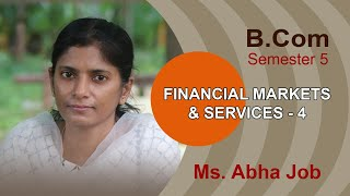 S5- Financial Markets and Services- Abha Job- Class-4
