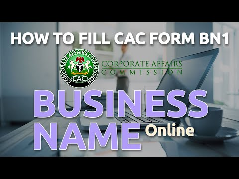 Business Registration - How To Fill CAC Form BN1