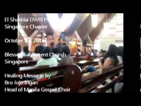 Singapore Chapter El Shaddai DWXI PPFI Prayer Partners International Oct  28, 2012