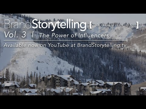 Brand Storytelling: A Docu-Series | Vol. 3 | The Power of Influencers