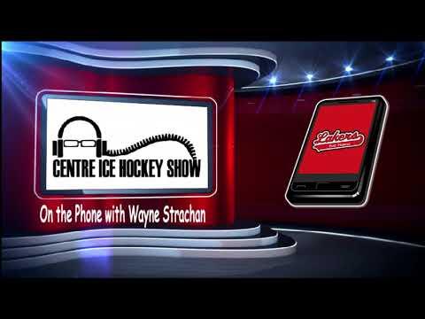 Centre Ice Hockey Show with SIJHL Laker Coach Wayne Strachan (11/09/17)