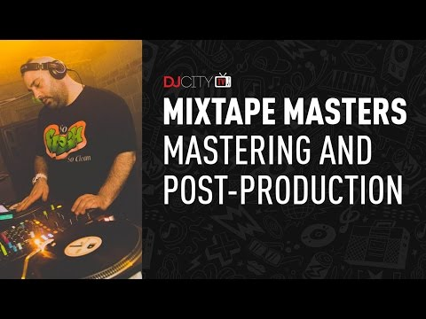 Mixtape Masters: Mastering and Post-Production Mp3