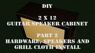 DIY 2X12 - Guitar Speaker Cabinet - Part 2 - HD