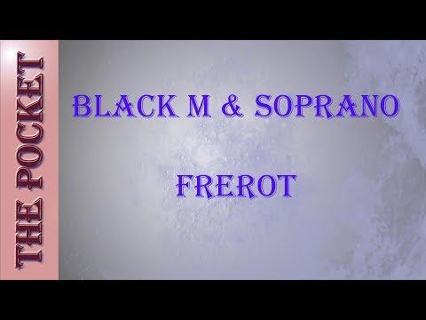 Karaoke Black m & soprano - frérot