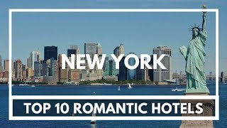 Top 10 Romantic star Hotels in New York, United States