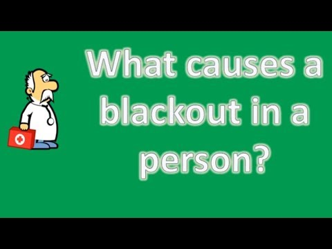what-causes-a-blackout-in-a-person-?-|-most-rated-health-faq-channel