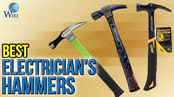 8 Best Electrician's Hammers 2017