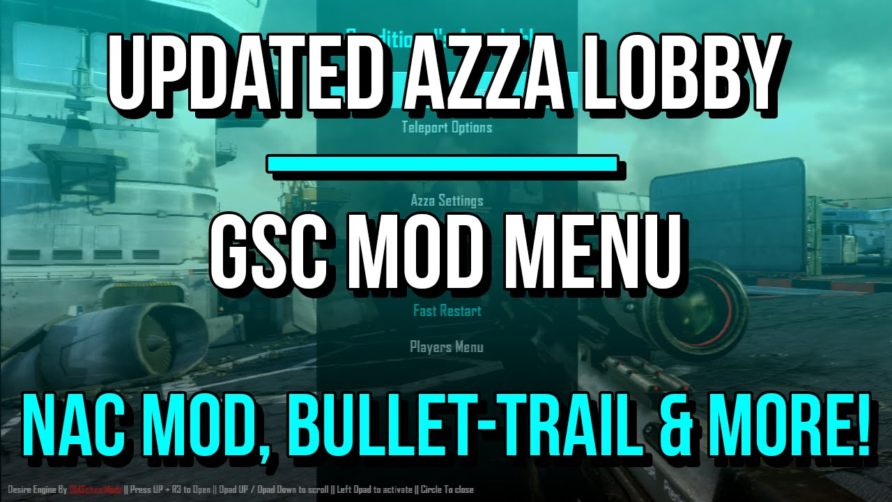 [PS3/BO2/1 19] Updated Azza Lobby GSC Mod Menu w/ Bullet-Trail, Nac-Mod &  More! + FREE DOWNLOAD!
