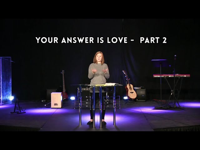 Your Answer is LOVE (Part 2) | Christie Amoyo | Today's Church Online (Nov 29, 2020)