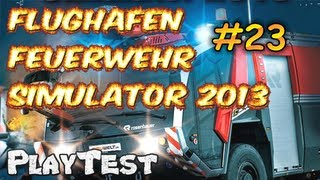 Flughafen Feuerwehr Simulator 2013 #23 deutsch Gameplay HD Playtest kommentiert-