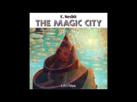 The Magic City (FULL Audiobook)
