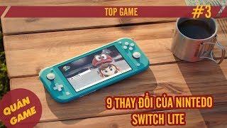 9 thay đổi của Nintendo Switch Lite - Top Game #3 - Quán Game