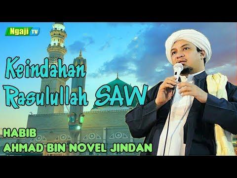 Keindahan Rasulullah SAW || Habib Ahmad bin Novel Jindan