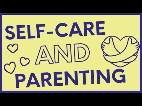 Self-Care and Parenting