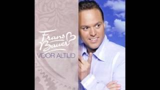 Frans Bauer Ik Heb De Hele Nacht Aan Jou Gedacht  - Voor Altijd 2006