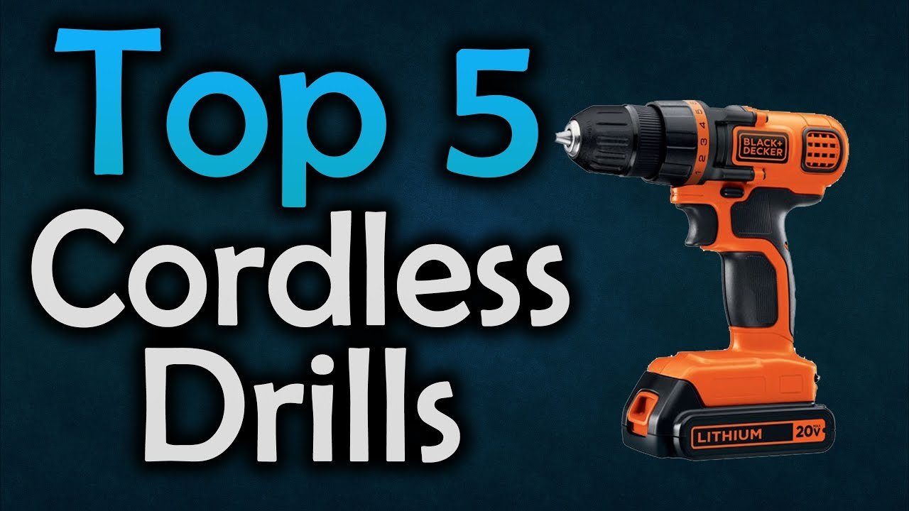87d50011839 ▷ Best Cordless Drills - Top 5 Drills in 2017 - YouTube