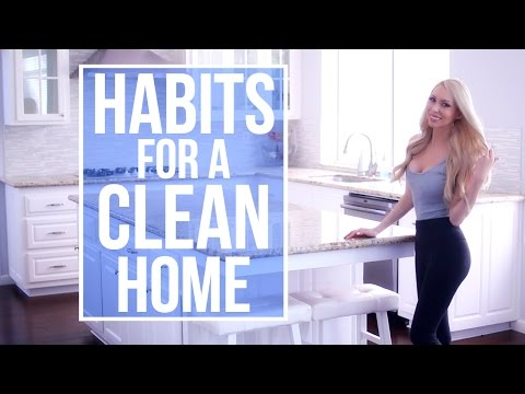 Habits for Keeping a Clean House! My Daily Cleaning Routine