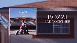 ROZZI - 66 Days (Audio)